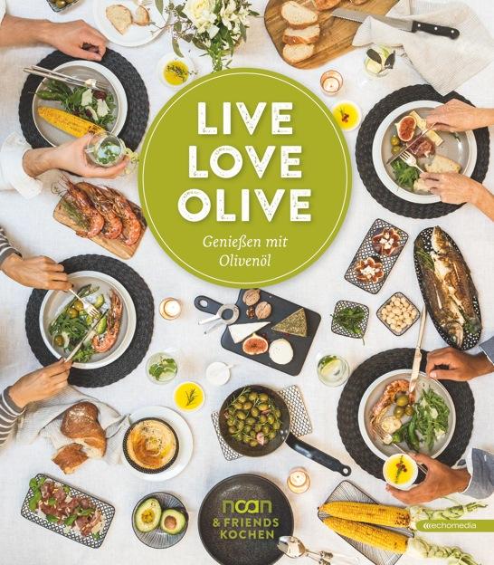 Live Love Olive Kochbuch